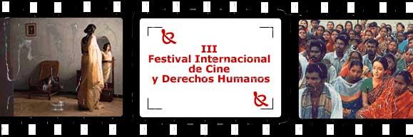 III Festival Internacional de Cine y Derechos Humanos 2005