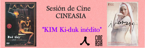 "Sesión de cine CINEASIA: ""Kim Ki-duk inédito"""