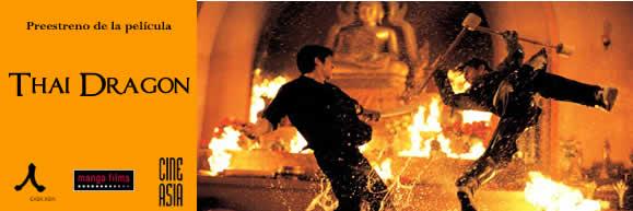 Casa Asia te invita al preestreno de la película 'Thai Dragon'