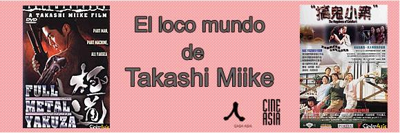 """Sesión de cine CINEASIA: """"El loco mundo de Takashi Miike"""""""