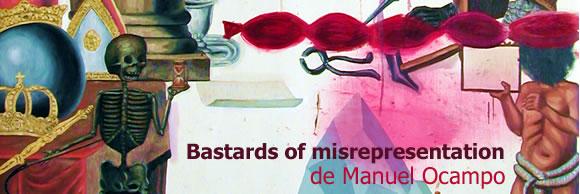 """Exposición: """"Bastards of Misrepresentation"""" de Manuel Ocampo"""