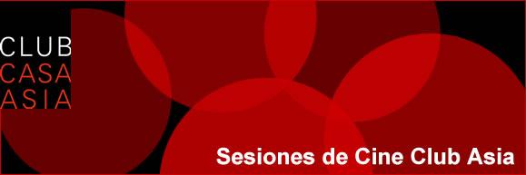 Sesiones de cine ClubCasaAsia
