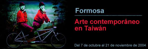 "Exposición: ""Formosa, arte contemporáneo en Taiwán"""