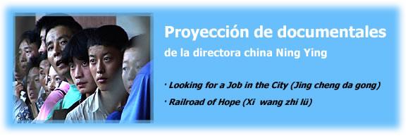 Proyección de documentales de la directora china Ning Ying