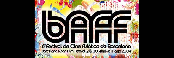 BAFF 2004, Festival de Cine Asiático de Barcelona
