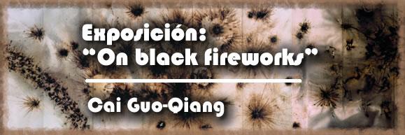 "Exposición: ""On black fireworks"""