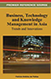 Business, Technology and Knowledge Management in Asia, Trends and Innovation
