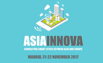 Asia Innova Madrid: Connecting Smart Cities between Asia and Europe