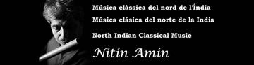"Talk and Concert: ""North Indian Classical Music, by Nitin Amin"""